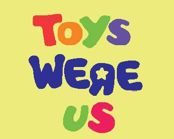 Rip Toys R Us My Tj Now